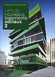 echange, troc Chiara Golasseni - Vers de nouveaux logements sociaux : Tome 2