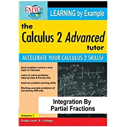 Calculus 2 Advanced Tutor: Integration By Partial Fractions