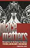Place Matters: Metropolitics for the Twenty-First Century (Studies in Government & Public Policy)