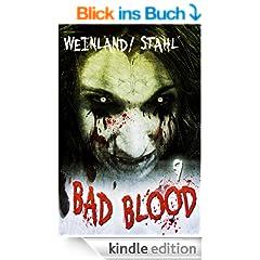 Bad Blood 09: Der Tempel der Nacht: Die Saga vom Ende der Zeiten (Teil 9 von 13)