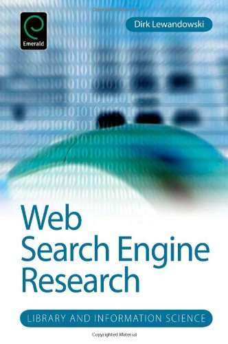 Web Search Engine Research (Library and Information Science Series)