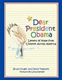Dear President Obama: Letters of Hope from Children Across America