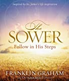 img - for The Sower: Follow in His Steps book / textbook / text book