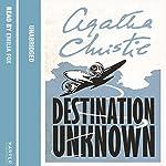 Destination Unknown | Agatha Christie