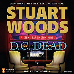 D.C. Dead: A Stone Barrington Novel | [Stuart Woods]
