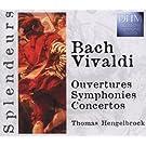 Bach - Vivaldi / Ouvertures / Symphonies / Concertos