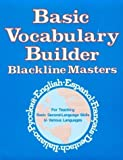 img - for Basic Vocabulary Builder: Blackline Masters (Language - Professional Resources) by Liebowitz, Dorothy Gabel (1991) Paperback book / textbook / text book