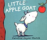 Little Apple Goat (0192791656) by Church, Caroline Jayne