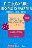 echange, troc Tristan SAVIN - Dictionnaire des mots savants (employés à tort et à travers)