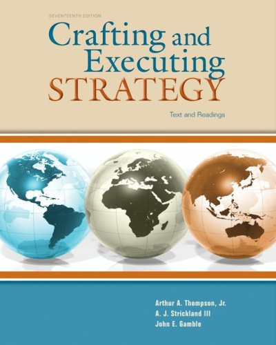 Crafting & Executing Strategy: Text and Readings...