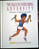 The value of overcoming adversity: The story of Wilma Rudolph (Value tales series) (0717287319) by Johnson, Ann Donegan