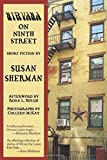 Susan Sherman Nirvana on Ninth Street