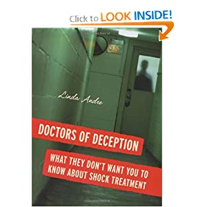 Doctors of Deception: What They Don't Want You to Know About Shock Treatment Linda Andre