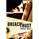 Breach of Trust (Call of Duty Book 1) ~ DiAnn Mills