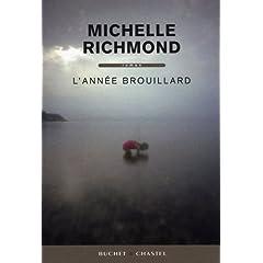L'année brouillard - Michelle Richmond