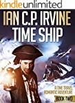 TIME SHIP (Book Two) - A Time Travel...
