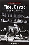 Fidel Castro : Biographie à deux voix