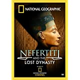 National Geographic: Nefertiti and the Lost Dynasty ~ Hebat Abbas
