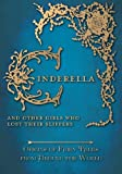 Cinderella - And Other Girls Who Lost Their Slippers (Origins of Fairy Tales from Around the World)