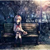 Alone feat.片霧烈火