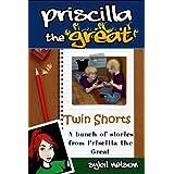 Priscilla the Great Presents Twin Shortsby Sybil Nelson
