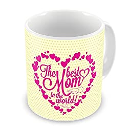 Gift for Mom Mothers Day Birthday Anniversary The Best Mom in the World Cream Best Quality Ceramic Mug Everyday Gifting