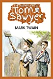 The Adventures of Tom Sawyer (Illustrated Edition)
