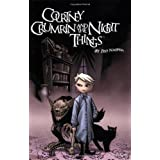 Courtney Crumrin, Vol. 1: Courtney Crumrin & The Night Things (Courtney Crumrin (Graphic Novels)) ~ Ted Naifeh