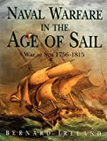 Naval Warfare in the Age of Sail (0007629060) by Ireland, Bernard