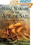 Naval Warfare in the Age of Sail - Wa...