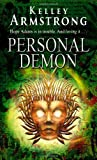 Kelley Armstrong Personal Demon: Number 8 in series (Otherworld)