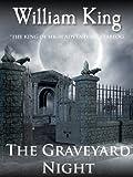 The Graveyard Night (Short Story)