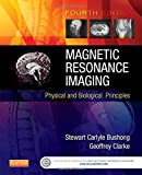 img - for Magnetic Resonance Imaging: Physical and Biological Principles, 4e book / textbook / text book