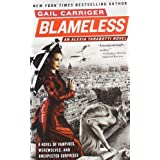 Blameless (The Parasol Protectorate) ~ Gail Carriger