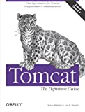 img - for Tomcat: The Definitive Guide: The Definitive Guide book / textbook / text book