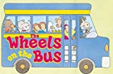 img - for The Wheels On The Bus by Becker, Jim, Regan, Dana, Mayer, Andy (October 1, 1996) Turtleback book / textbook / text book