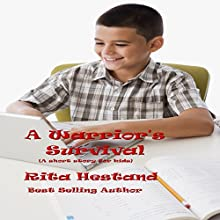 A Warrior's Survival Audiobook by Rita Hestand Narrated by Toby Sheets