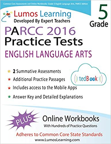 Common Core Assessments and Online Workbooks: Grade 5 Language Arts and Literacy, PARCC Edition