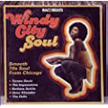 Windy City Soul - The Smooth 70'S Soul Of Chicago
