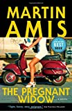 The Pregnant Widow (0676977820) by Amis, Martin