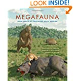 Megafauna: Giant Beasts of Pleistocene South America (Life of the Past)