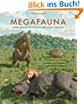 Megafauna: Giant Beasts of Pleistocen...
