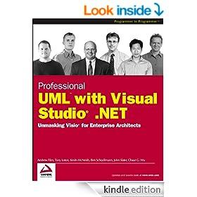Professional UML Using Visual Studio .Net: Unmasking Visio for Enterprise Architects