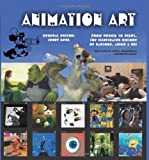 Animation Art: From Pencil to Pixel, the World of Cartoon, Amime and CGI