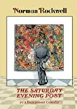 Norman Rockwell: The Saturday Evening Post 2011 Engagement Calendar (0764952390) by Norman Rockwell