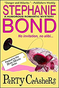 (FREE on 1/30) Party Crashers by Stephanie Bond - http://eBooksHabit.com
