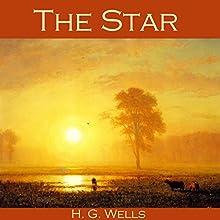 The Star | Livre audio Auteur(s) : H. G. Wells Narrateur(s) : Cathy Dobson