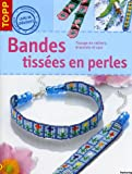 Bandes tisses en perles