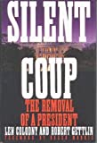 img - for By Len Colodny Silent Coup: The Removal of a President (First Edition) book / textbook / text book
