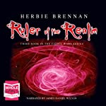 Ruler of the Realm: The Faerie Wars Chronicles, Book 3 | Herbie Brennan